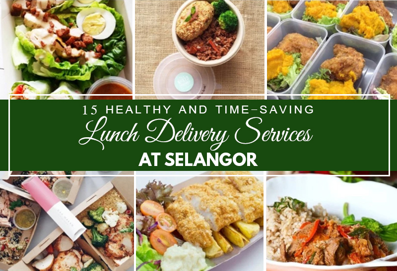 15 healthy and time saving lunch delivery services at selangor klnow. Black Bedroom Furniture Sets. Home Design Ideas