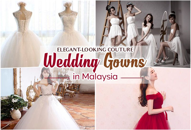 Elegant Looking Couture Wedding Gowns In Malaysia