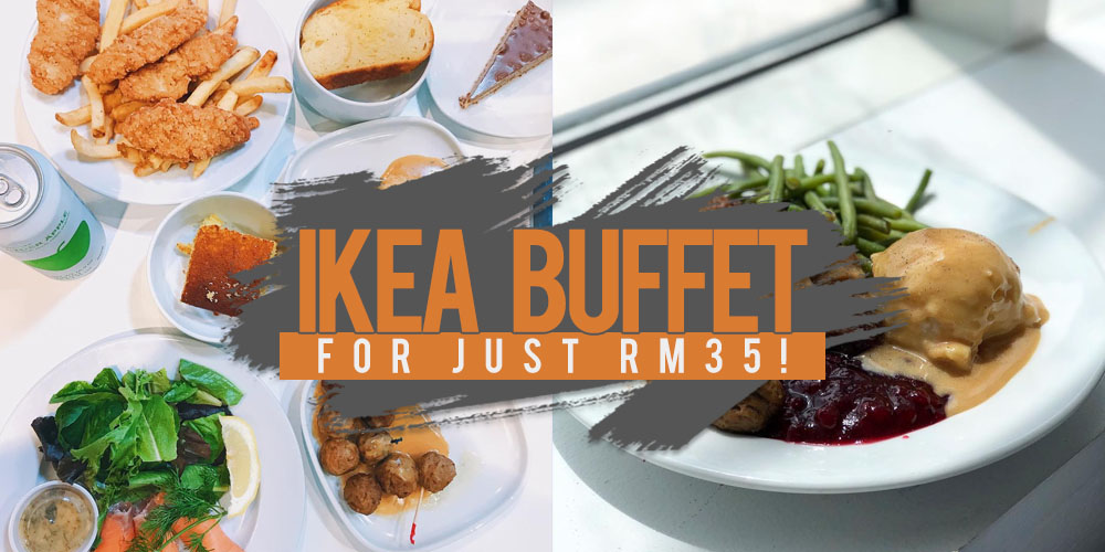 Savor Heavenly Food For Just Rm35 At Ikea Special Buffet